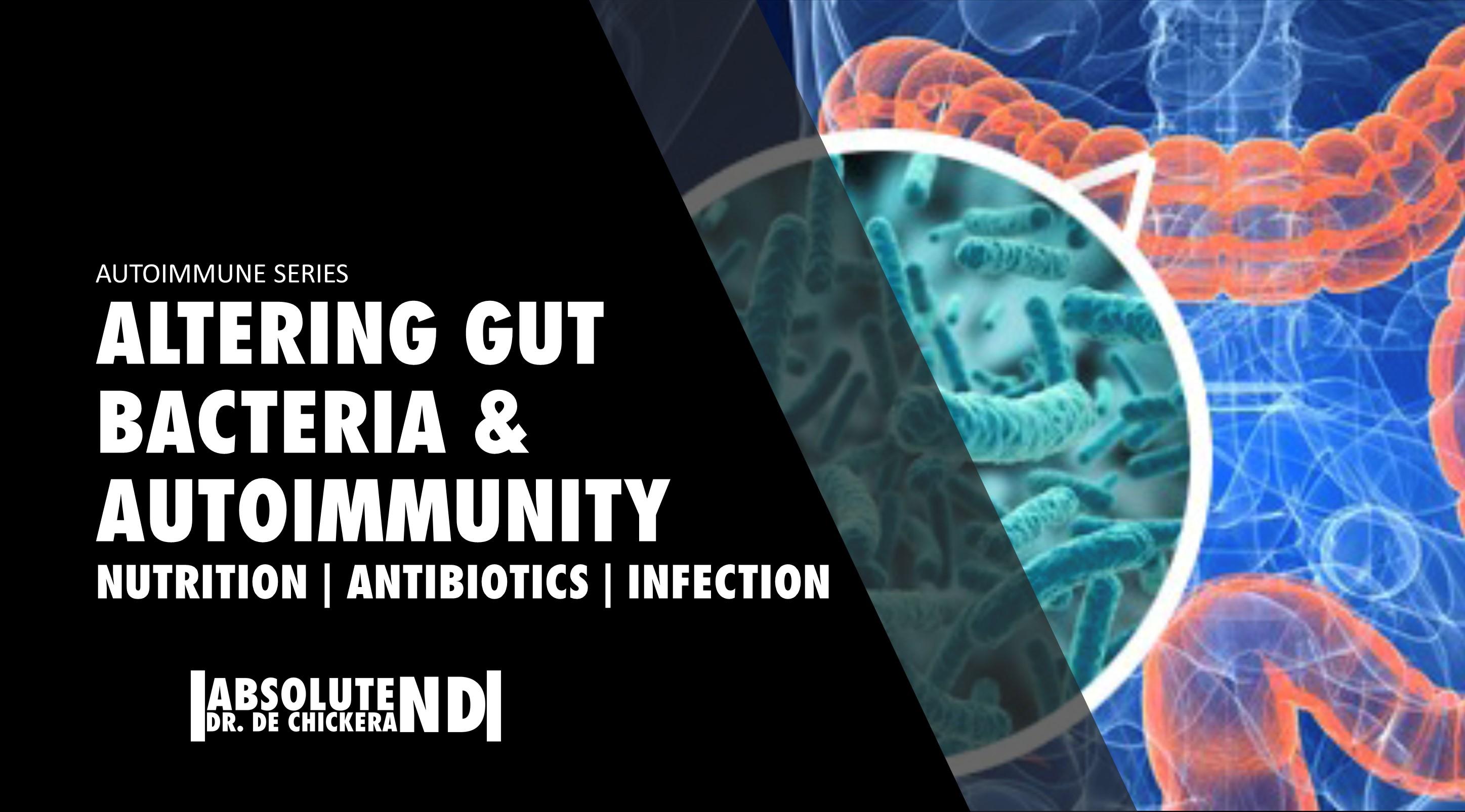 Autoimmune_Autoimmune_Gut_Bacteria_Modifications BLOG