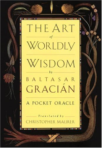 Book Review: The Art Of Worldly Wisdom