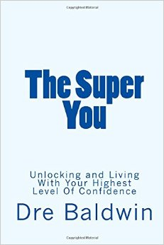 The Super You: Confidence On Steroids