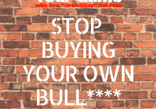 #125 Stop Buying Your Own Bull