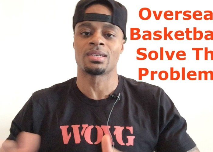 """VIDEO: Overseas Basketball: Americans Must """"Solve All Problems"""""""