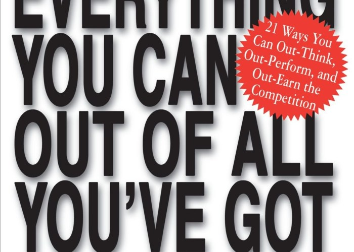 Getting Everything You Can Out of All You've Got by Jay Abraham (@RealJayAbraham) [Book Review]