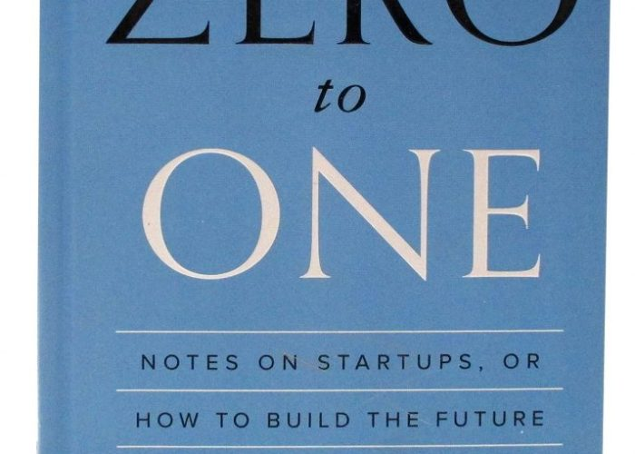 Zero To One by Peter Thiel [Book Review]