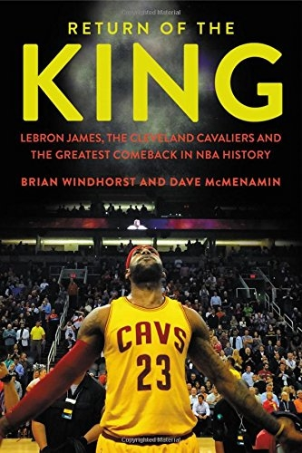 Return of the King by Brian Windhorst (@WindhorstESPN) & Dave McMenamin (@mcten) [Book Review]