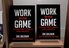 The Email That Turned Me Into A Monster Dre Baldwin DreAllDay.com Work On Your Game: The Book