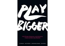 Play Bigger by Al Ramadan, Dave Peterson, Christopher Lochhead and Kevin Maney [Book Reviews] Dre Baldwin DreAllDay.com