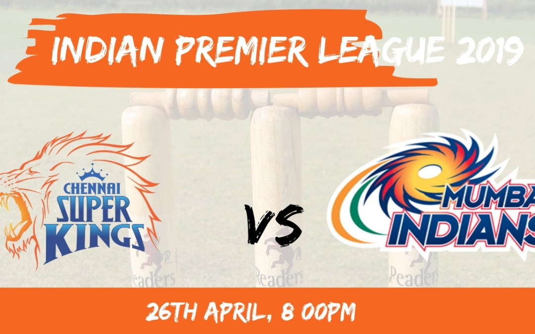 CSK vs MI Dream11 Prediction, IPL 2019, Match 44: Playing XI Updates & Fantasy Cricket Tips