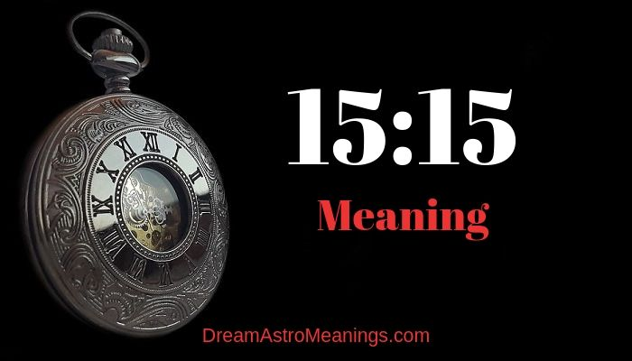 15 15 Meaning