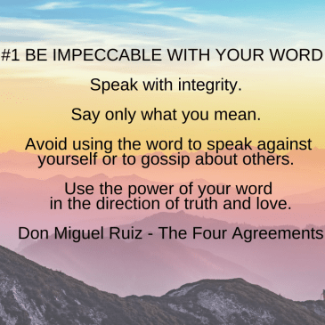 Meme of Agreement #1 Be Impeccable with your word.