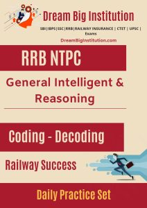 Coding decoding Questions PDF For RRB NTPC Exam