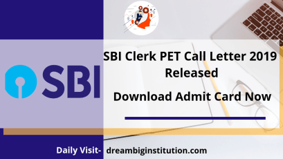 SBI Clerk PET Call Letter 2019 Released | Download Admit Card Now