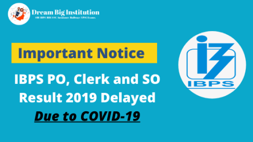 IBPS PO, Clerk and SO Result 2019 Delayed Due to COVID-19