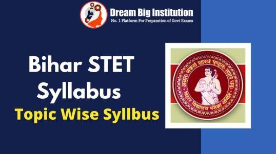 Bihar STET Syllabus 2021