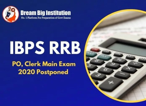 IBPS RRB PO, Clerk Main Exam 2020 Postponed