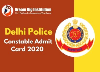 Delhi Police Constable Admit Card 2020