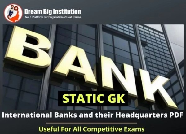 International Banks and their Headquarters