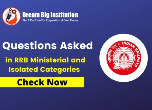 Questions Asked in RRB Ministerial and Isolated Categories Exam 2020