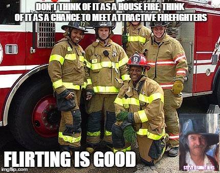 flirting is good firefighters