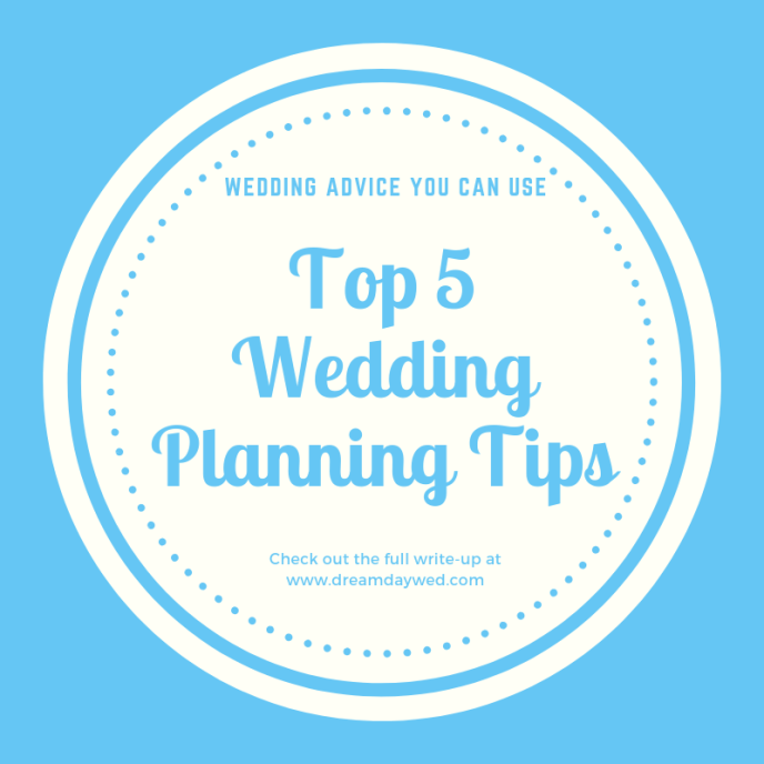 Top 5 wedding planning tips