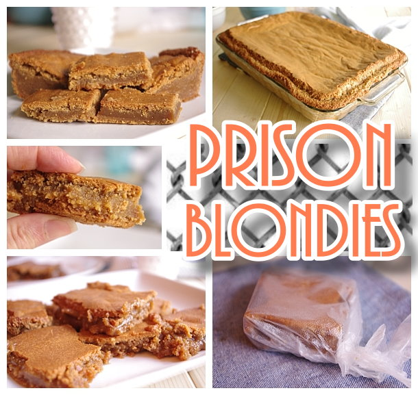Prison Blondies Blonde Brownies Dessert Recipe - SO worth a felony - but how about just make them at home