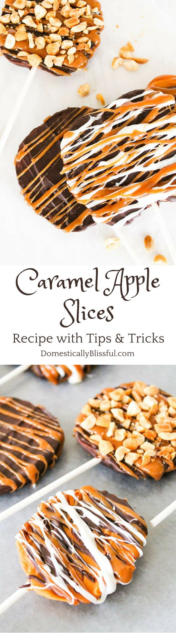 Caramel Apple Slices - The perfect Fall and Winter Treats Recipe with tips and tricks! | Domestically Blissful