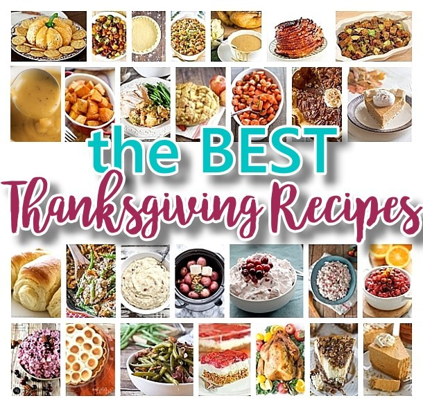 The BEST Thanksgiving Dinner Holiday Favorite Menu Recipes
