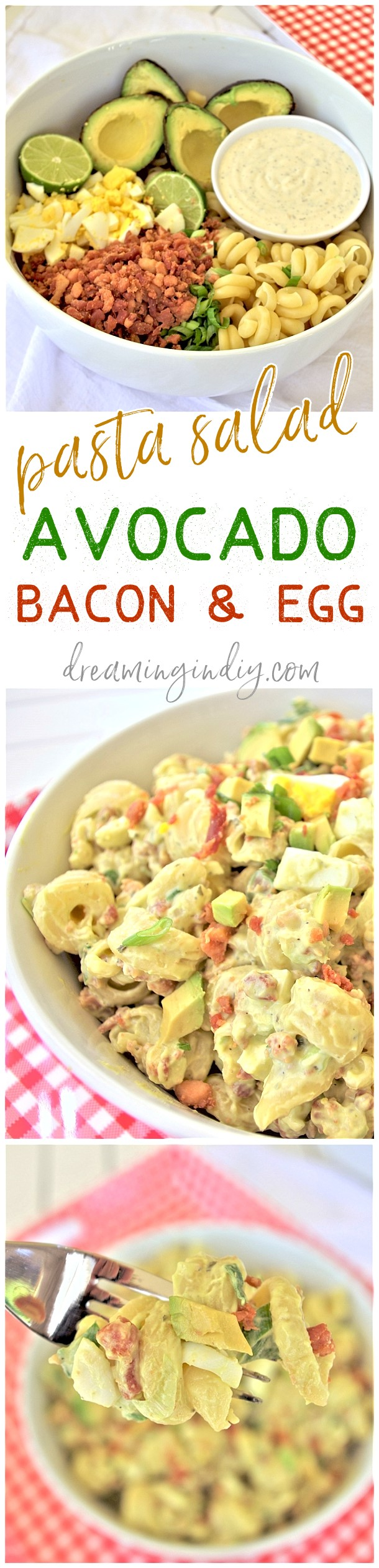 Avocado Egg and Bacon Pasta Salad Side Dish Recipe via Dreaming in DIY - This is the perfect easy and delicious pasta salad side dish. Bring it to 4th of July holiday celebrations, summer cookouts, fall tailgating lunch spreads, potlucks and backyard dinner parties! It tastes amazing immediately and even better after a few hours in the fridge! #pastasaladrecipes #pastasalads #pastasalad #easypastasalad #potluckrecipes #potluck #partyfood #4thofJuly #picnicfood #sidedishrecipes #easysidedishes #cookoutfood #barbecuefood #blockparty