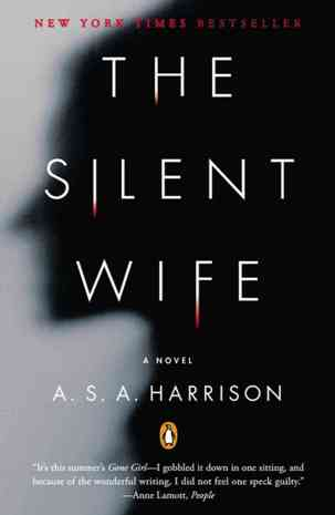 Reading : The Silent Wife by A. S. A. Harrison