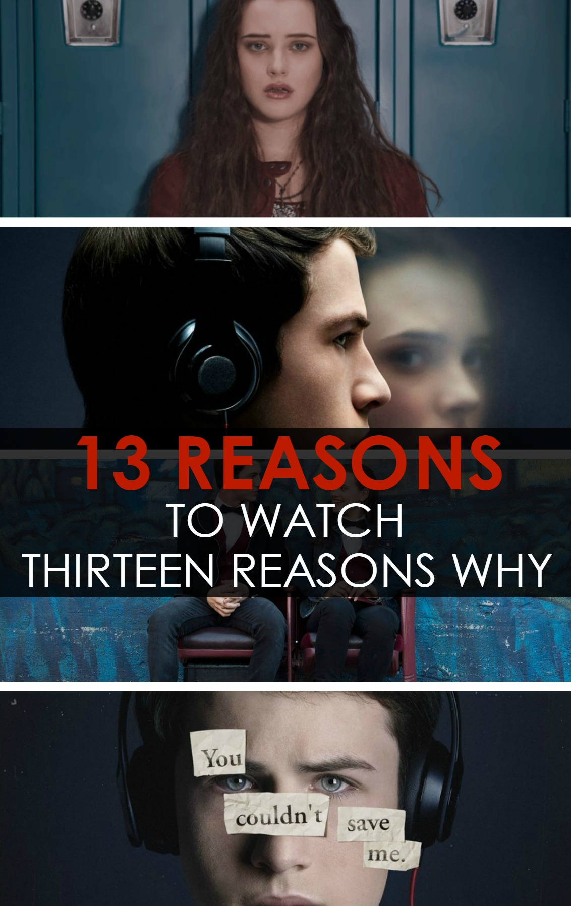 13 Reasons to watch Thirteen Reasons Why
