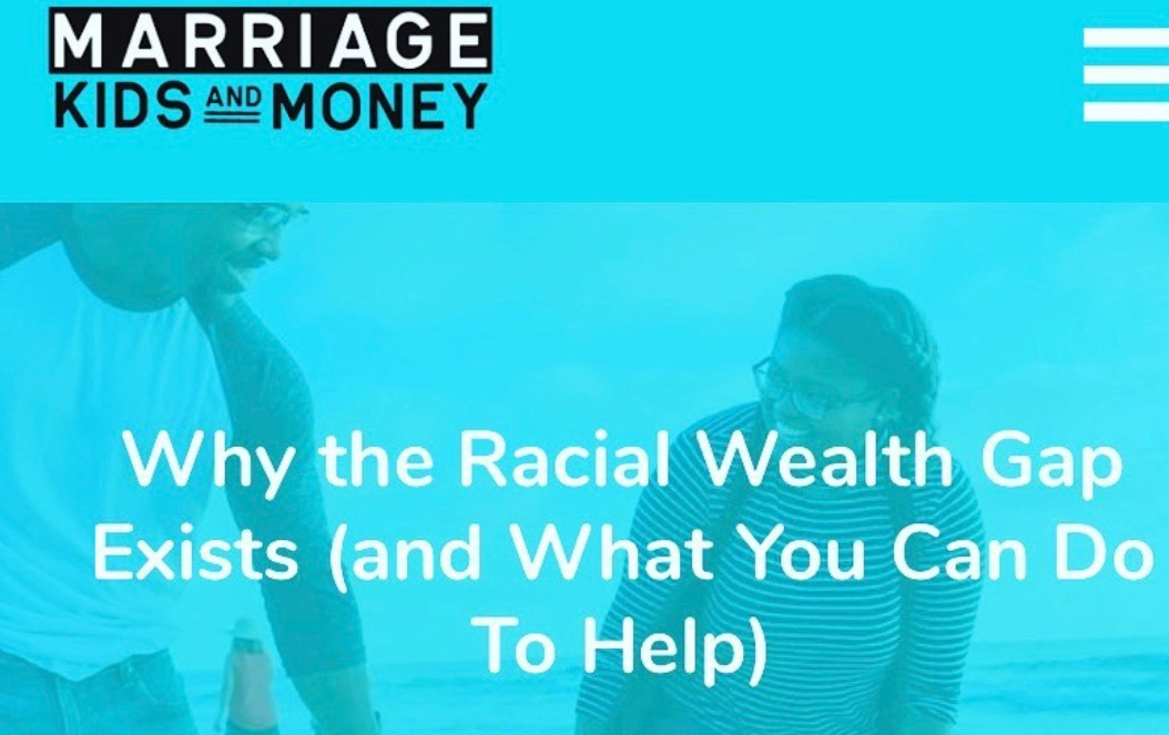 Why The Racial Wealth Gap Exists (and What You Can Do To Help)