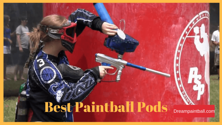 Best Paintball Pods