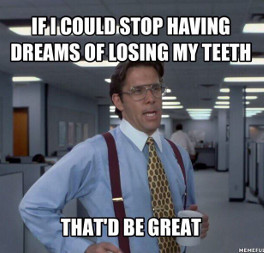 Dreaming about teeth meaning of teeth dreams