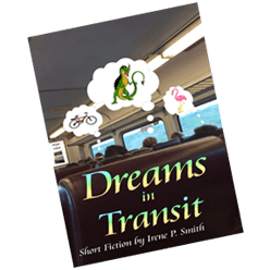 Dreams in Transit