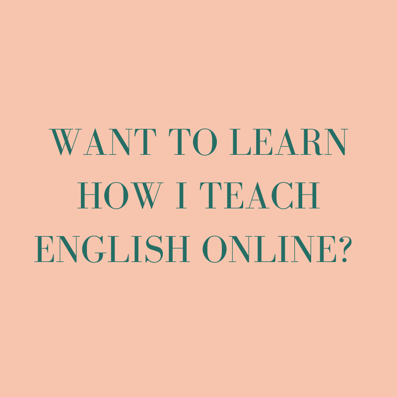 Want to learn how I teach English online?