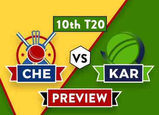 CHE vs KAR Dream11 Team Prediction and Probable XI: Preview