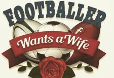 Footballer Wants a Wife – Ep. 1, 2 & 3