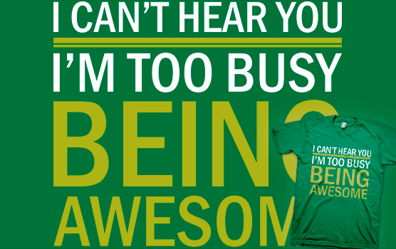 Being Awesome T-Shirt