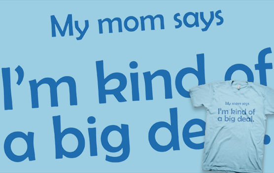 Big Deal T-Shirt