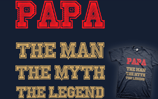 Papa - The Man, The Myth, The Legend T-shirt