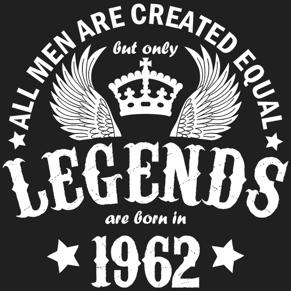 All Men are Created Equal But Only Legends are Born in 1962 T-shirt