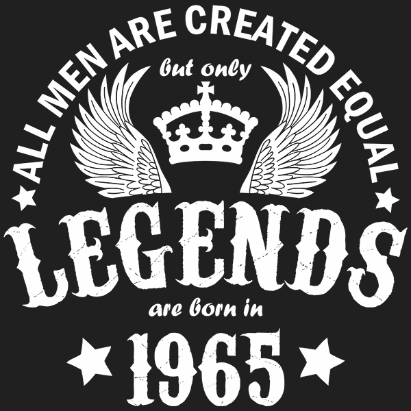 All Men are Created Equal But Only Legends are Born in 1965 T-shirt