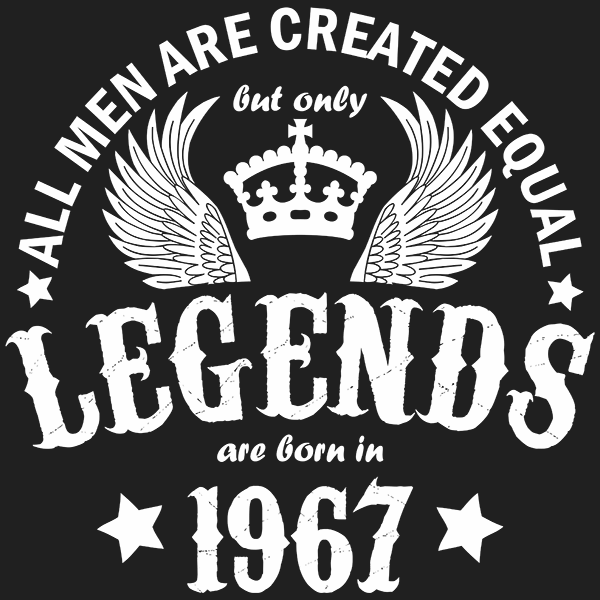 All Men are Created Equal But Only Legends are Born in 1967 T-shirt