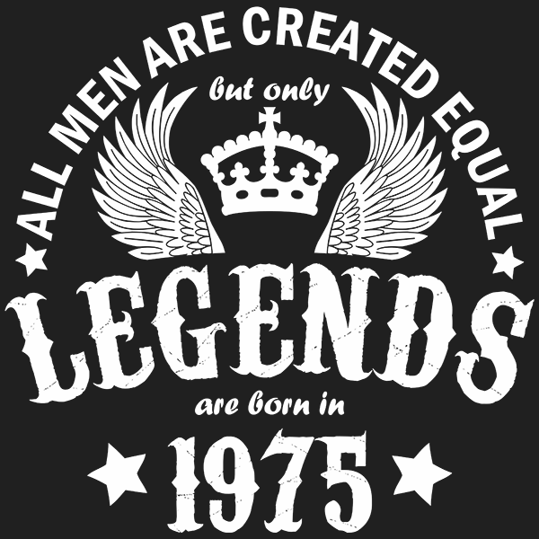 All Men are Created Equal But Only Legends are Born in 1975 T-shirt