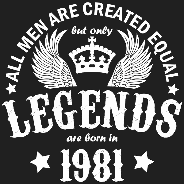 All Men are Created Equal But Only Legends are Born in 1981 T-shirt