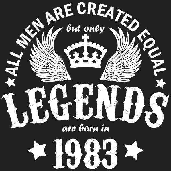 All Men are Created Equal But Only Legends are Born in 1983 T-shirt