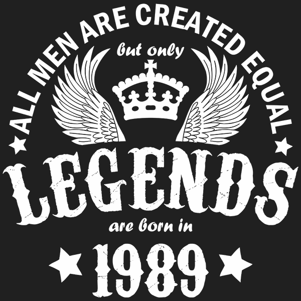 All Men are Created Equal But Only Legends are Born in 1989 T-shirt