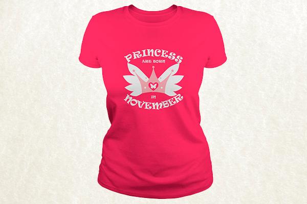 Princess Are Born In November T-shirt