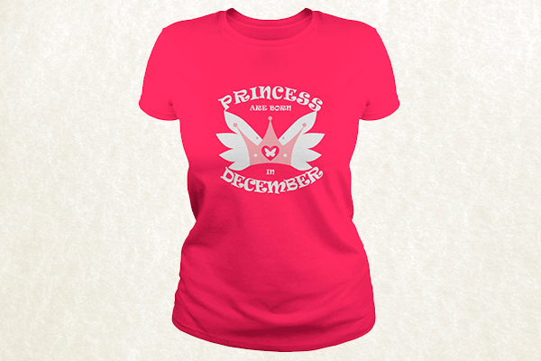 Princess Are Born In December T-shirt