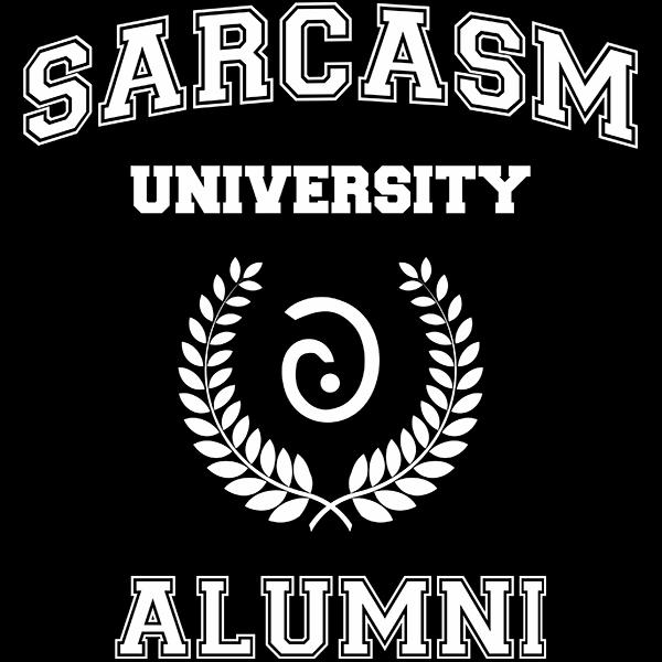 Sarcasm University Alumni T-shirt