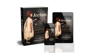 Asylum: a dark suspense saga, available where books are sold in paperback and e-book